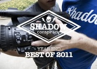 The Shadow Conspiracy – Best of 2011